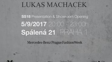 LUKAS MACHACEK SS18 Presentation & Showroom Opening