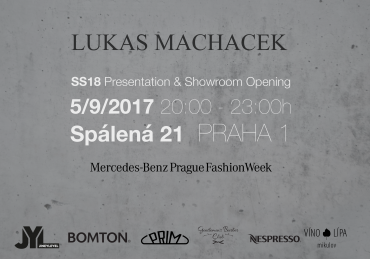 LUKAS MACHACEK SS18 Presentation & Showroom Opening
